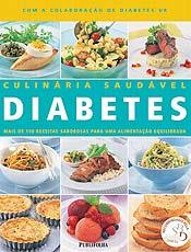 Livros traz receitas que ajudam diabéticos manter o peso saudável