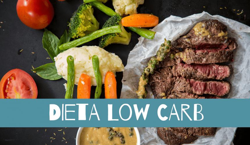 O QUE É DIETA LOW CARB? COMO FAZER?